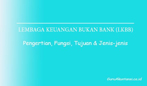 Lembaga Keuangan Bukan Bank (LKBB)