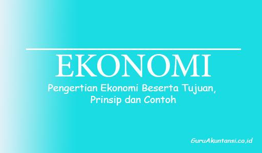 Pengertian ekonomi