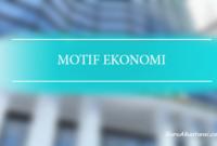 macam-macam motif ekonomi