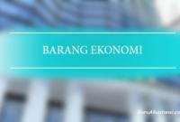 pengertian barang ekonomi