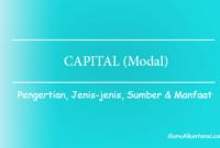 pengertian capital atau modal
