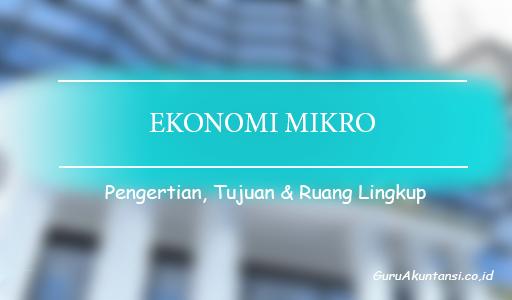pengertian ekonomi mikro