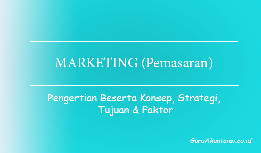 pengertian marketing (pemasaran)