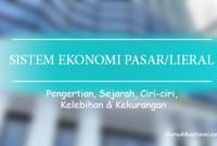 pengertian sistem ekonomi pasar liberal