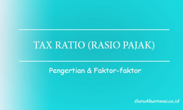 pengertian tax ratio rasio pajak