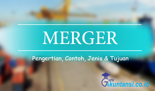 pengertian merger