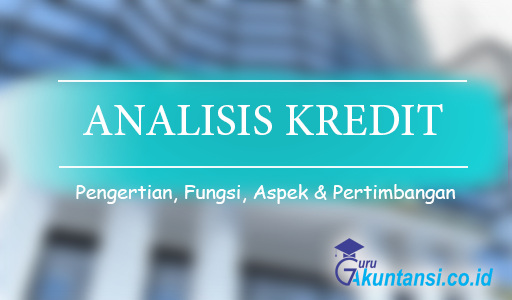 pengertian analisis kredit