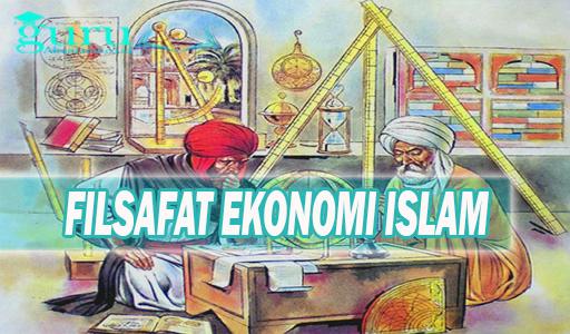 Filsafat Ekonomi Islam