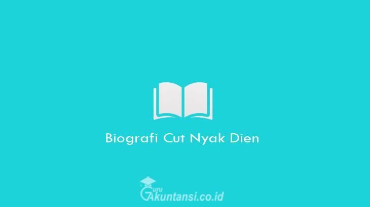 Biografi-Cut-Nyak-Dien