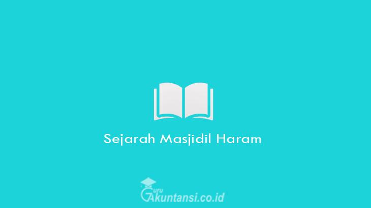 Sejarah-Masjidil-Haram