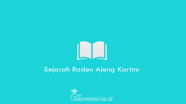 Sejarah-Raden-Ajeng-Kartini