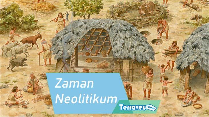Zaman Neolitikum Pengertian Sejarah Letak Geografis & Revolusi