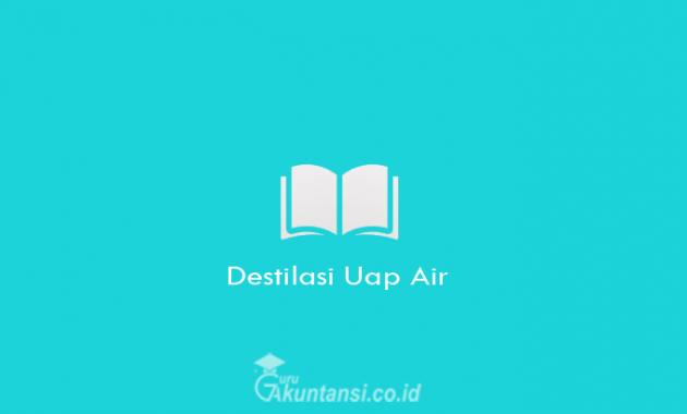 Destilasi-Uap-Air