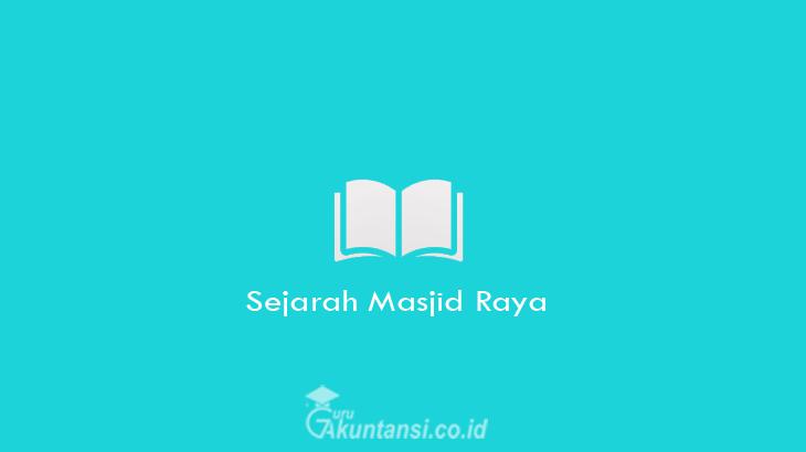 Sejarah-Masjid-Raya