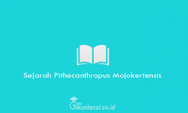 Sejarah-Pithecanthropus-Mojokertensis