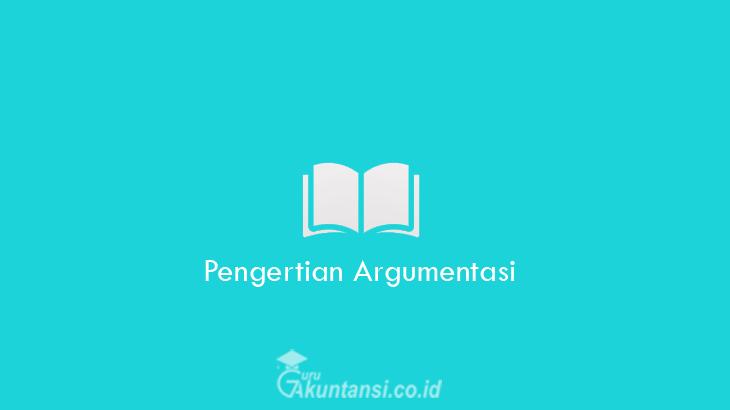 Pengertian-Argumentasi