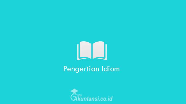 Pengertian-Idiom