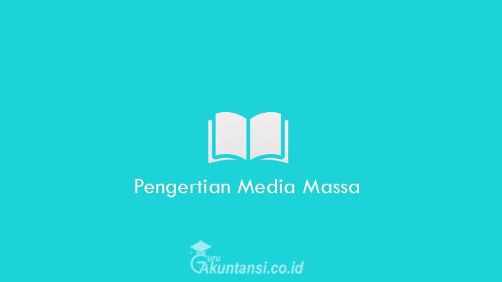Pengertian-Media-Massa