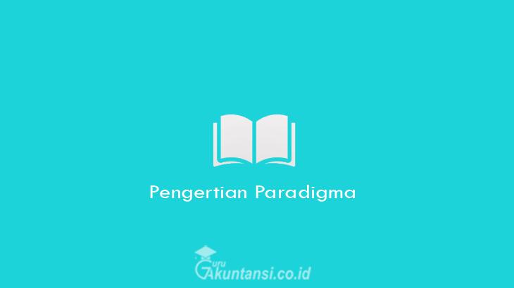 Pengertian-Paradigma