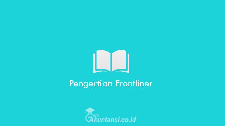 Pengertian-Frontliner