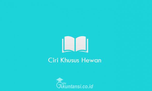 Ciri-Khusus-Hewan