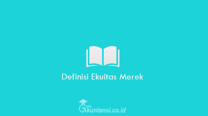 Definisi-Ekuitas-Merek
