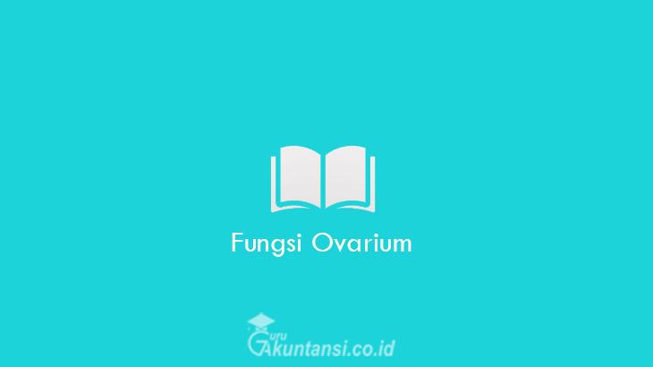 Fungsi-Ovarium