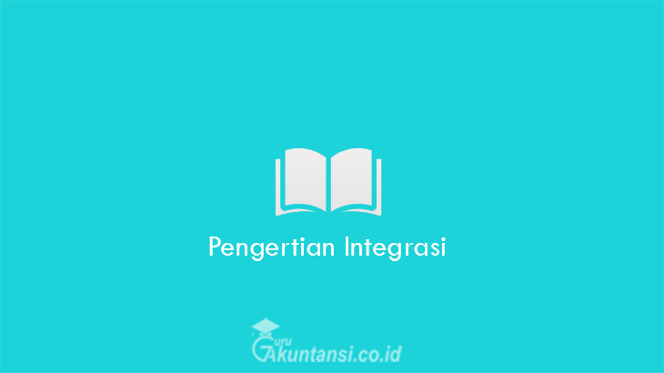 Pengertian-Integrasi