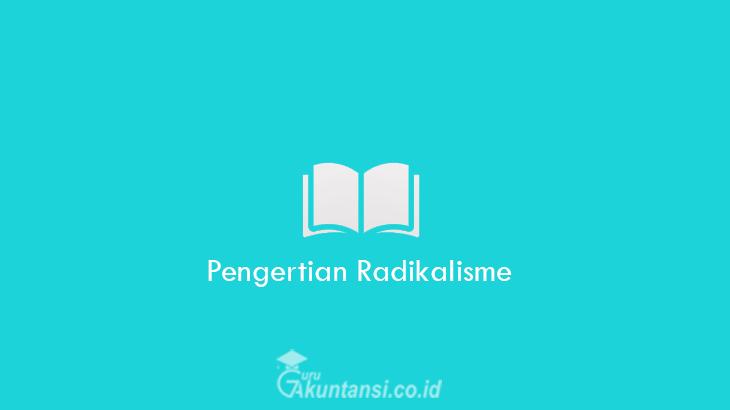 Pengertian-Radikalisme