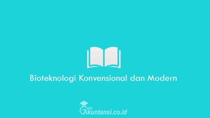 Bioteknologi-Konvensional-dan-Modern