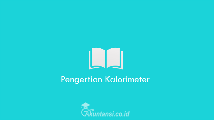 Pengertian-Kalorimeter