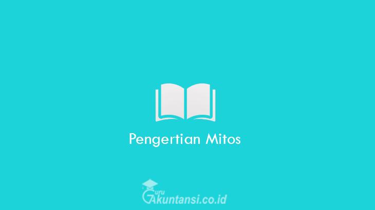 Pengertian-Mitos