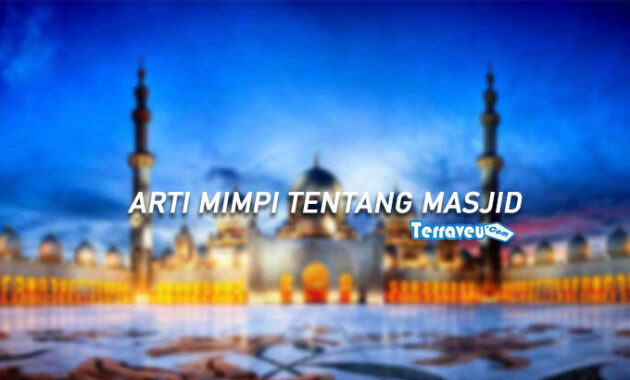 arti mimpi tentang masjid