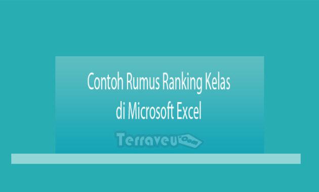 Contoh Rumus Ranking Kelas di Microsoft Excel