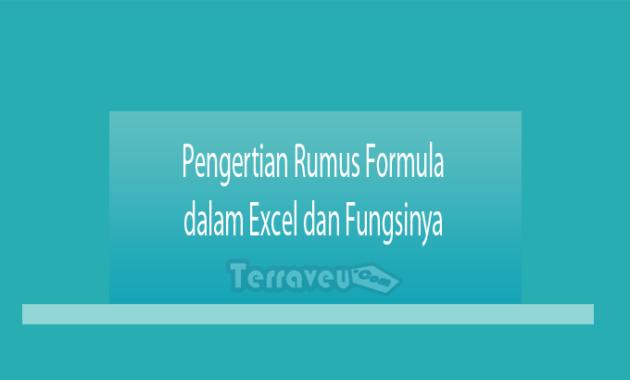Pengertian Rumus Formula dalam Excel dan Fungsinya