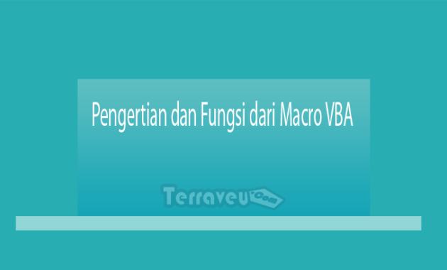 Pengertian-dan-Fungsi-dari-Macro-VBA