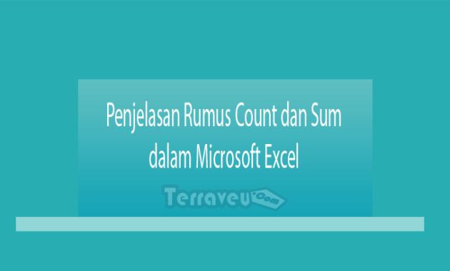 Penjelasan Rumus Count dan Sum dalam Microsoft Excel