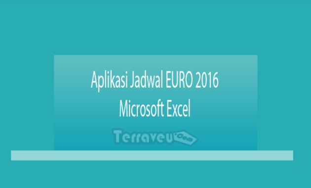 Aplikasi Jadwal Euro 2016 Microsoft Excel