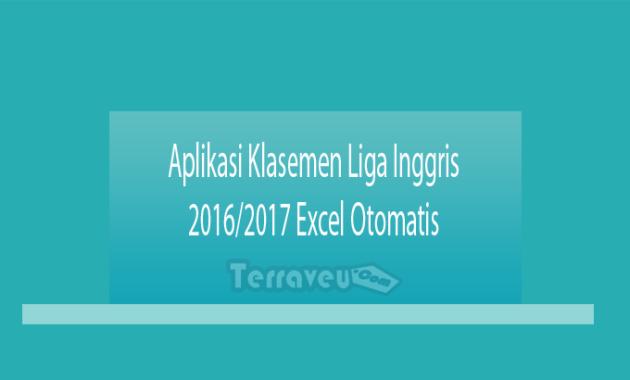 Aplikasi Klasemen Liga Inggris 2016-2017 Excel Otomatis