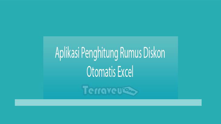Aplikasi Penghitung Rumus Diskon Otomatis Excel