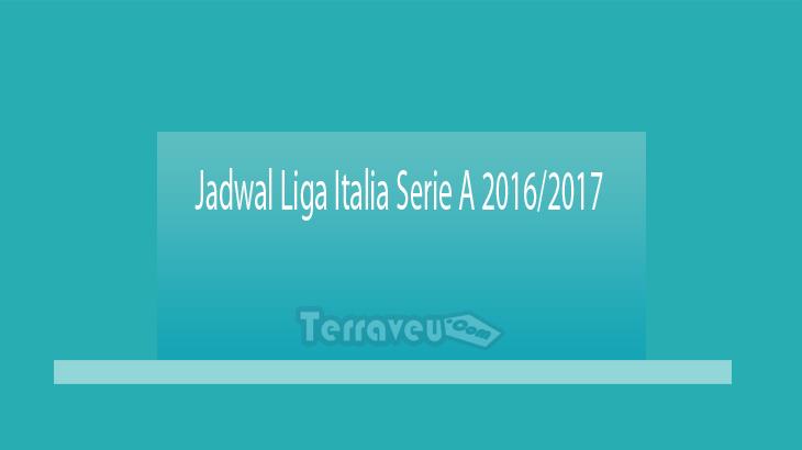 Jadwal Liga Italia Serie A 2016-2017