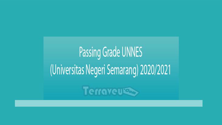 Passing Grade UNNES (Universitas Negeri Semarang) 2020-2021