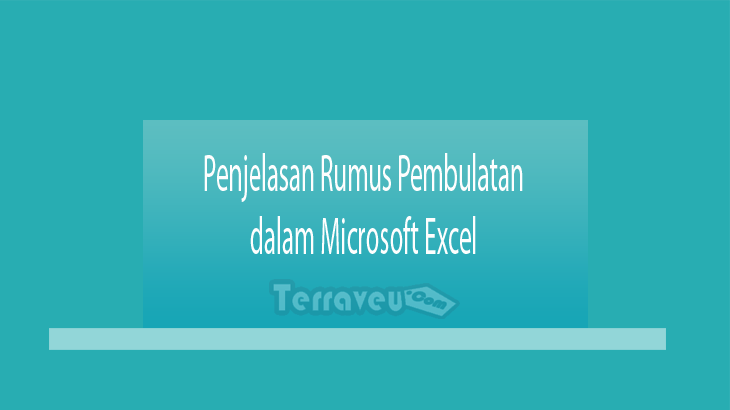 Penjelasan Rumus Pembulatan dalam Microsoft Excel