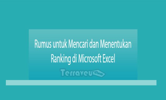 Rumus untuk Mencari dan Menentukan Ranking di Microsoft Excel