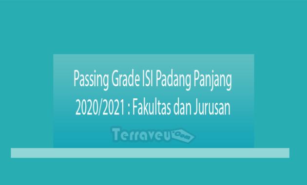 Passing Grade ISI Padang Panjang 2020-2021 Fakultas dan Jurusan