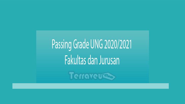 Passing Grade UNG 2020-2021 Fakultas dan Jurusan