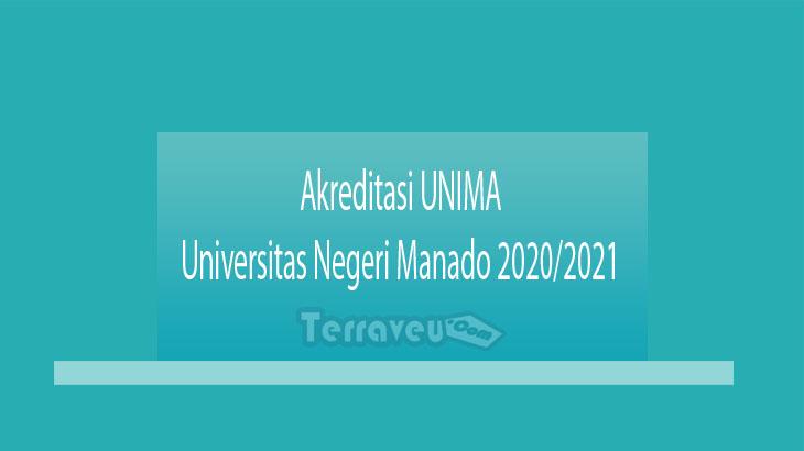 Akreditasi UNIMA - Universitas Negeri Manado 2020-2021
