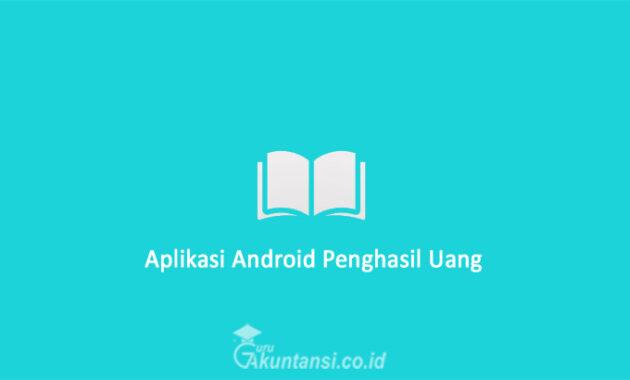 Aplikasi-Android-Penghasil-Uang