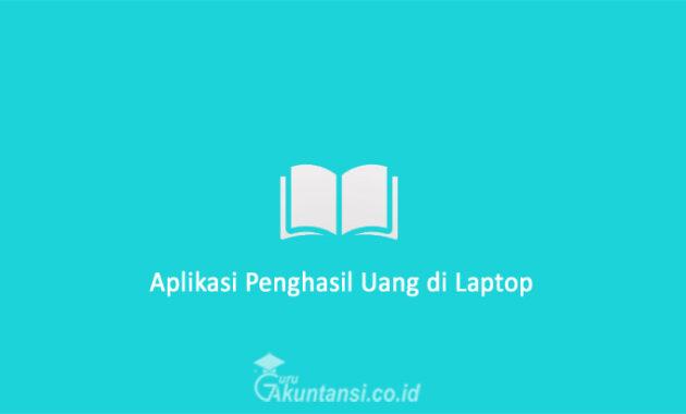 Aplikasi-Penghasil-Uang-di-Laptop